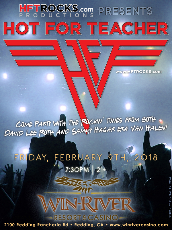 HOT FOR TEACHER at Win River Casino - 2/9/18