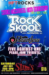 RockSkool - Slim's - 7/30/16