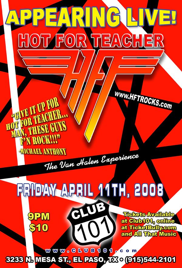HOT FOR TEACHER at Club 101 - 4/11/08