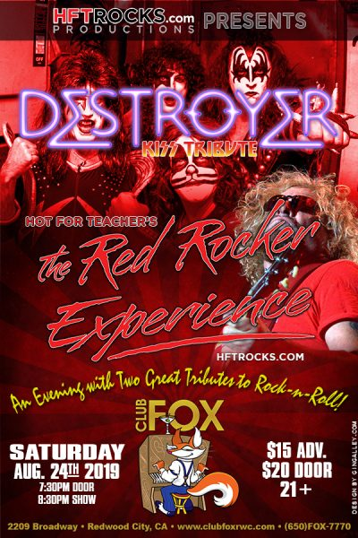 DESTROYER / HOT FOR TEACHER - Club Fox - 8/24/19
