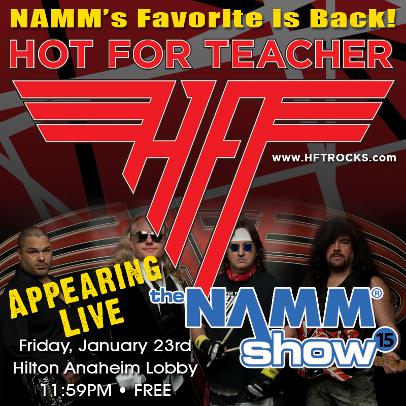 HOT FOR TEACHER at NAMM 2015 - 1/23/15