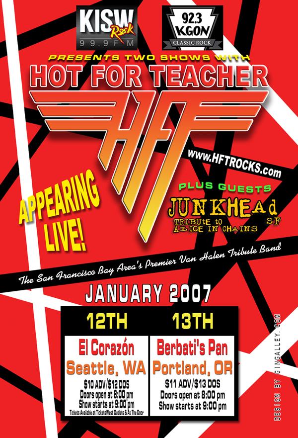HOT FOR TEACHER - Northwest Tour - Jan. 2007