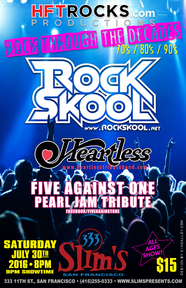 RockSkool - Slim's - 7/30/16